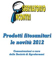 Prodotti fitosanitari, le novità 2012