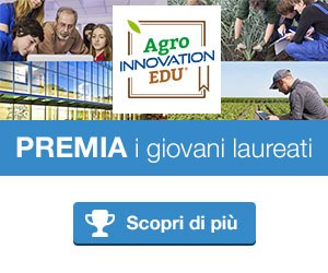 AgroInnovation Award per tesi di laurea in Agraria