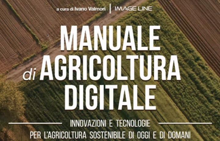 Il manuale di agricoltura digitale uscirà nel 2021